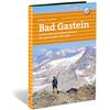 Calazo Vandra i Alperna: Bad Gastein